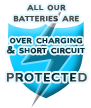 All our batteries are protected against overcharging and short-circuiting